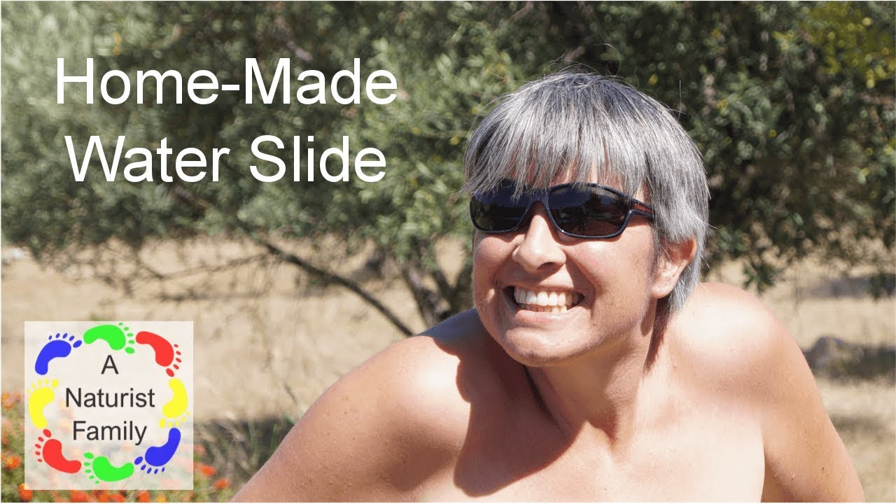 A Naturist Family # 16 Home-Made Water Slide