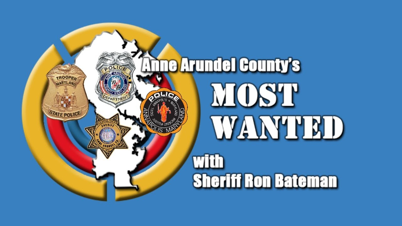Anne Arundel's Most Wanted September 2018 Edition