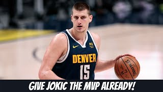 Nikola Jokic is a LOCK for MVP | The 24 Seconds Podcast