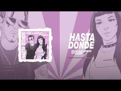 Rauw Alejandro - Hasta Donde ft. Cazzu