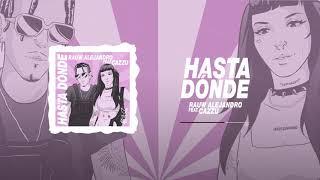 Rauw Alejandro ft. Cazzu - Hasta Dónde (Audio Oficial)