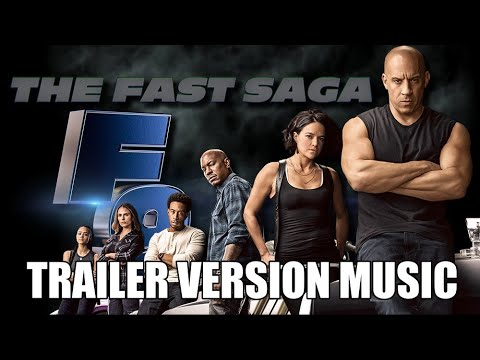 F9: THE FAST SAGA Trailer Music Version | Proper Furious Movie Trailer Soundtrack Theme Song
