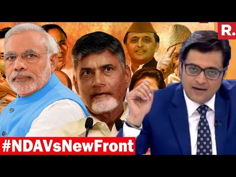 Who Is Ahead In 2019 Fight: NDA Or New Front? | The Sunday Debate With Arnab Goswami