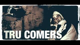 Tru Comers - Side Two Instrumentals