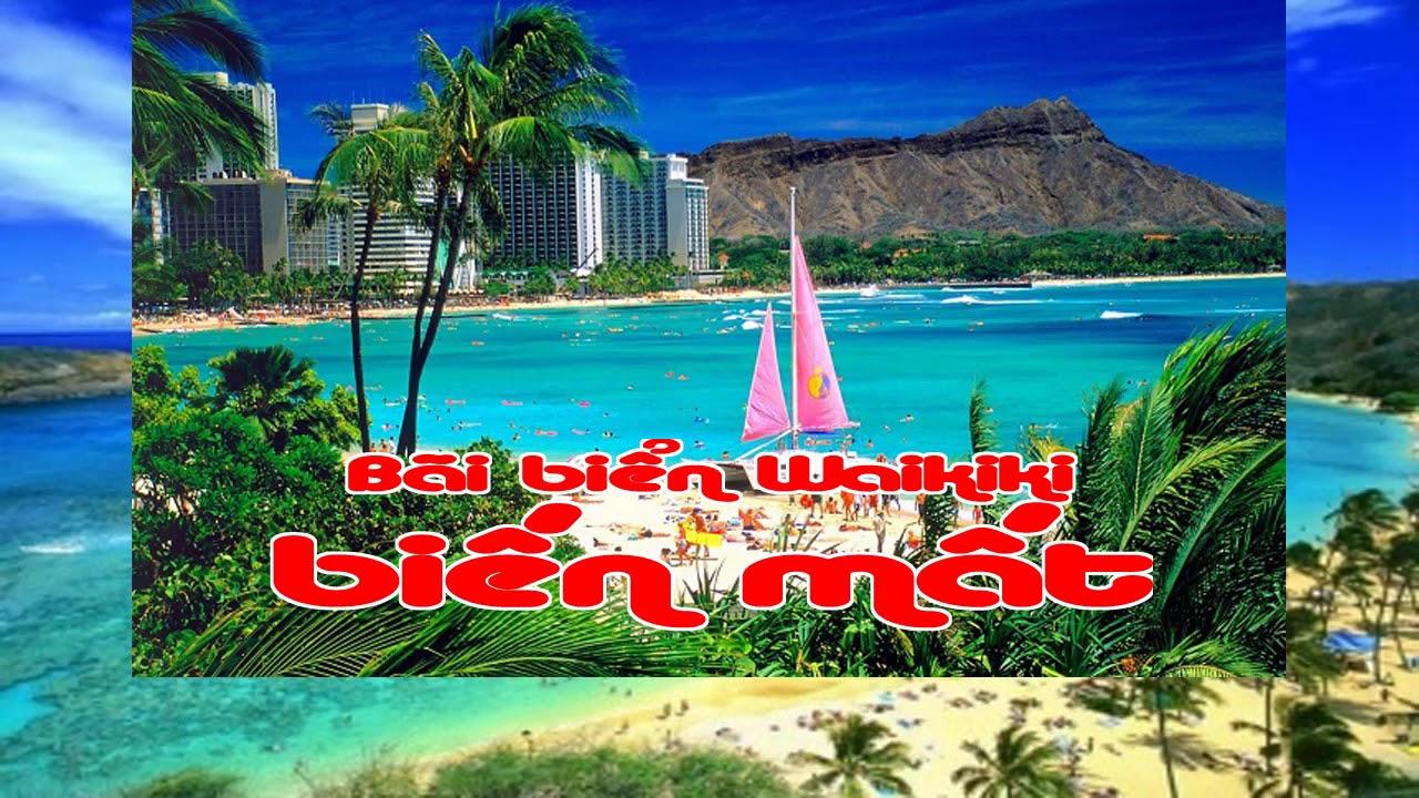 Bãi biển Waikiki biến mất trong 20 năm nữa