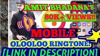 AMIT BHADANA's Mobile Ringtone- OOLOOLOO/Hululu RINGTONE. [LINK IN DESCRIPTION]