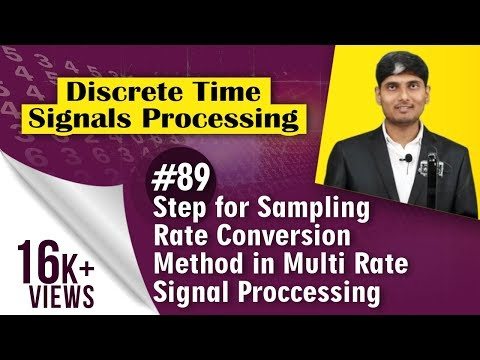 What is step for Sampling Rate Conversation Method in Multi Rate Signal Proccessing