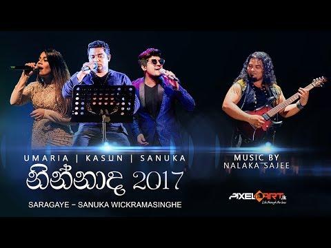 Saragaye - Sanuka (LIVE at Ninnada 2017) Music By Nalaka Sajee