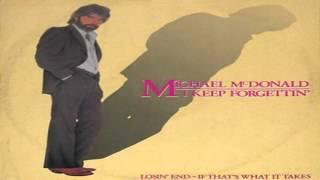 Michael McDonald | I Keep Forgettin