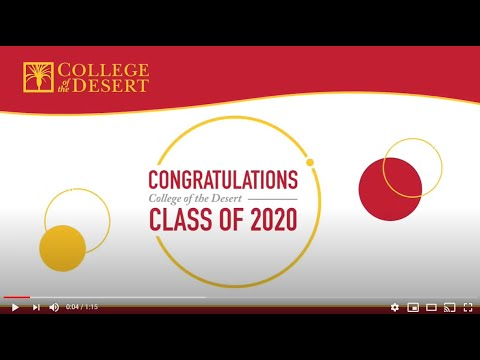 Congratulations College of the Desert Class of 2020