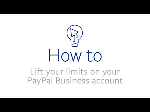 How to lift limits on your PayPal Business account