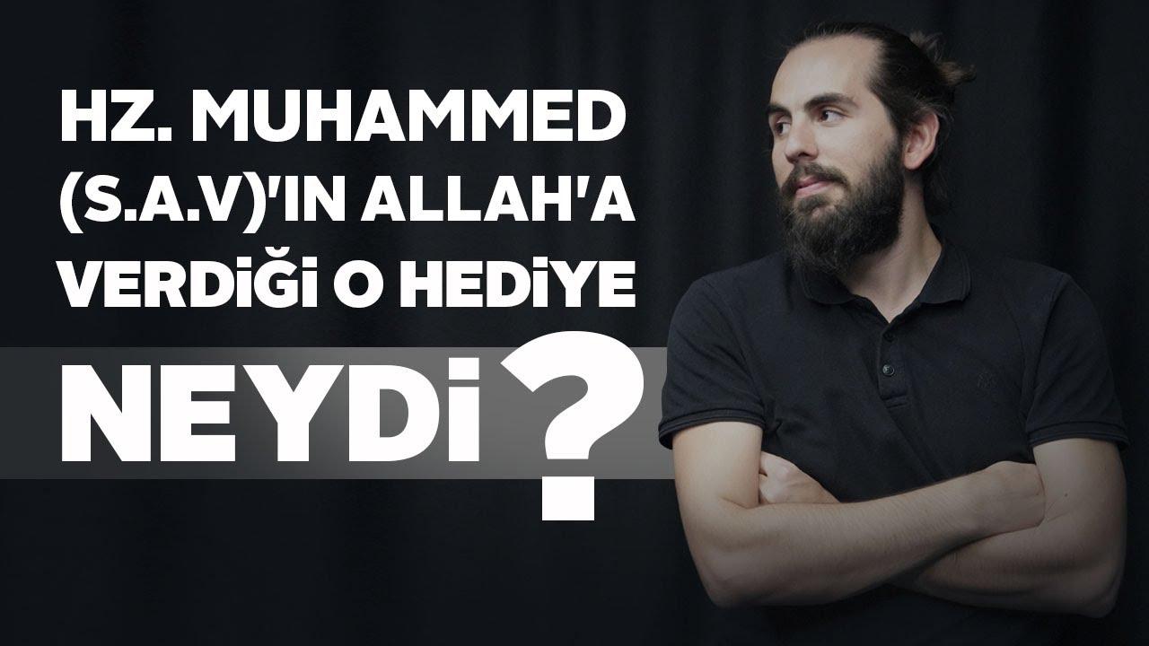 HZ. MUHAMMED(S.A.V)'İN ALLAH'A VERDİĞİ O HEDİYE NEYDİ? (İÇİNİZİ TİTRETECEK)