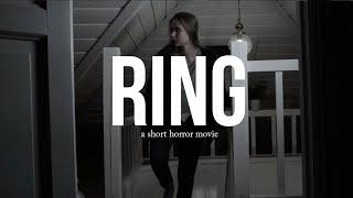 """a short horror movie """"Ring"""""""
