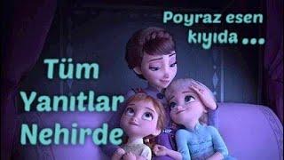 Poyraz esen kıyıda Nehirde Ninnisi Frozen 2 Türkçe Altyazılı