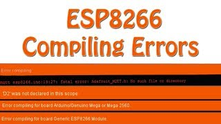 Common Compiling Errors in Generic ESP8266 or NodeMCU board | ESP8266 projects