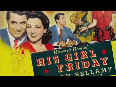 Howard Hawks on His Girl Friday (1940)