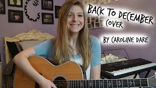 Back to December -Taylor Swift Acoustic Cover -Caroline Dare
