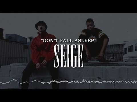 """""""Don't Fall Asleep"""" - The Seige [Explicit]"""