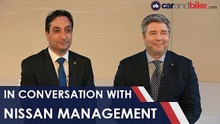 In Conversation With Peyman Kargar and Thomas Kuehl, Nissan India | NDTV carandbike
