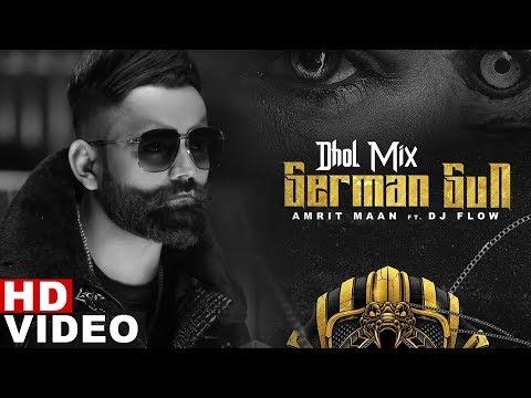 German Gun (Dhol Mix) | Amrit Maan Ft DJ Flow | DJ Laddi MSN | Latest Remix Songs 2019