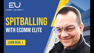 Spitballing with Ecomm Elite – Expert University