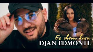 Смотреть клип Djan Edmonte - Es Chem Kara