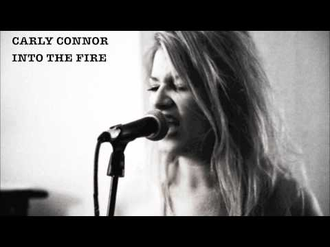 Carly Connor - Into the Fire