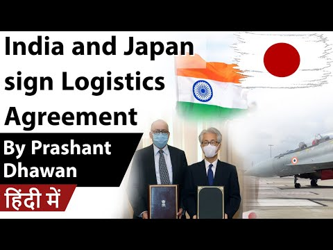 India and Japan sign Logistics Agreement Current Affairs 2020 #UPSC #IAS