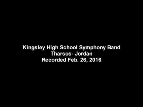 Kingsley HS Symphony Band  Tharsos  Jordan