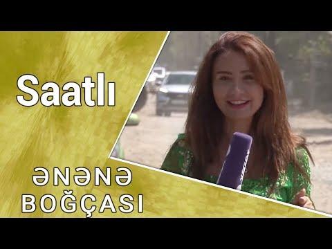 Ənənə Boğçası - Saatlı  (21.10.2017)