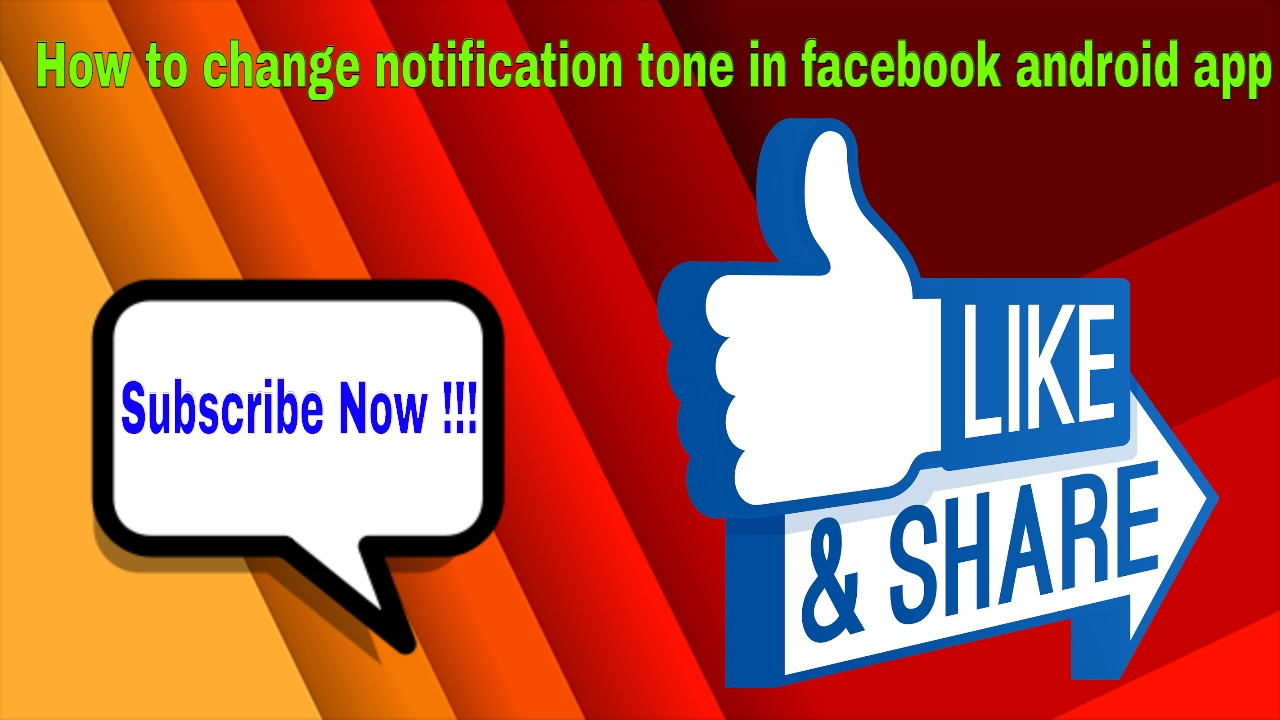 How to change notification tone in facebook android app