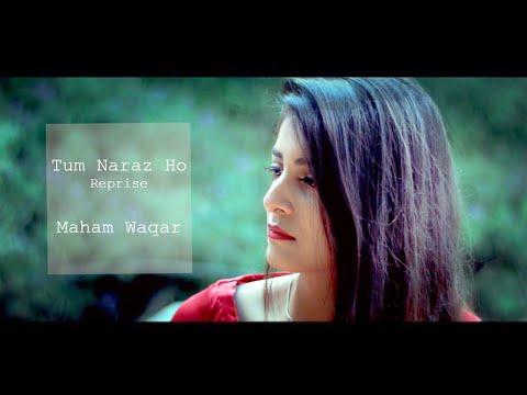 Tum Naraz Ho - Cover by Maham Waqar