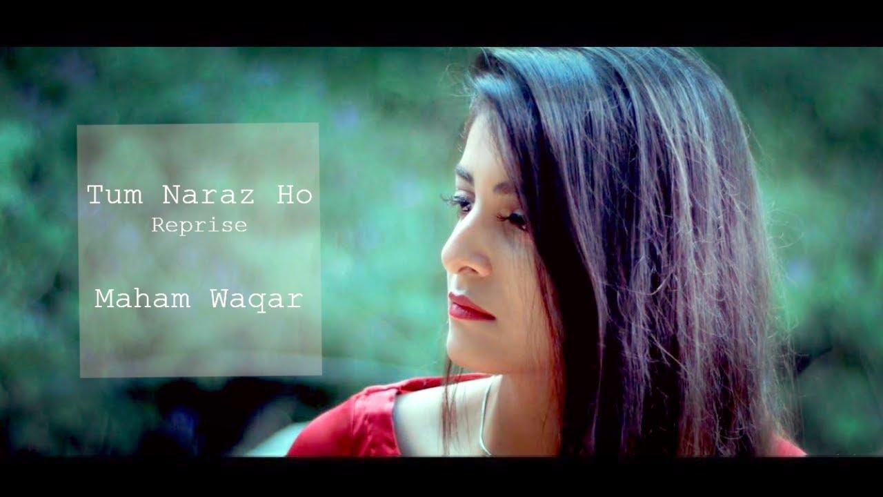 tum-naraz-ho-cover-by-maham-waqar-maham-waqar