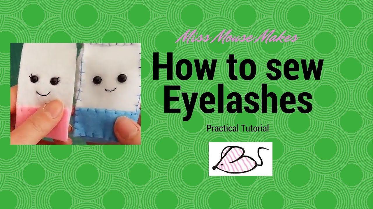 How To Sew Girly Plushie Eyelashes With Safety Eyes
