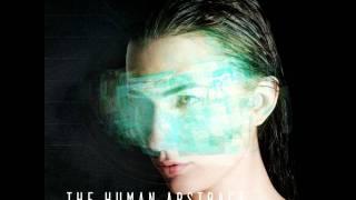 The Human Abstract - Digital Veil