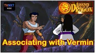 Legend Of The Dragon || Episode 15 || Associating With Vermin || TVNXT Kidz