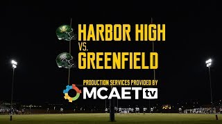 (9/21/18) LIVE High School Football: Harbor High vs. Greenfield High