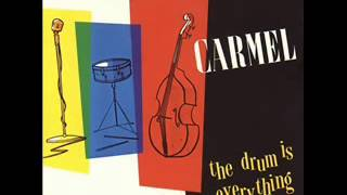 "Carmel - ""The Drum is Everything"" [full album]"