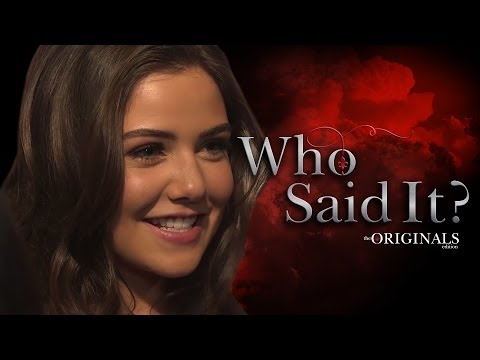 The Originals Who Said It Edition - Phoebe Tonkin, Danielle Campbell
