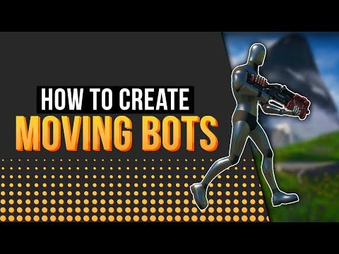 How To Make Bots Move In Fortnite Creative