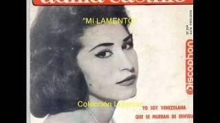 Adilia Castillo - Mi lamento - Colección Lujomar.wmv
