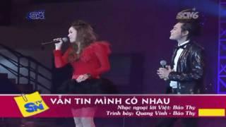 Van Tin Minh Co Nhau - Bao Thy ft Quang Vinh (HQ)