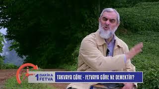 Takvaya Göre - Fetvaya Göre Ne Demektir? & Nureddin Yıldız