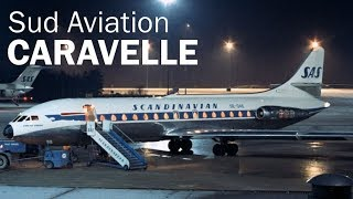 Sud Aviation Caravelle - the jet lady