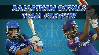 IPL 2018: Rajasthan Royals Preview & Probable XI