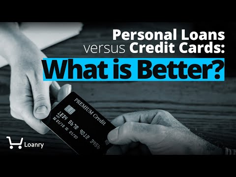 personal-loans-versus-credit-cards:-what-is-better?