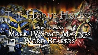 How To Paint Word Bearers (horus Heresy)
