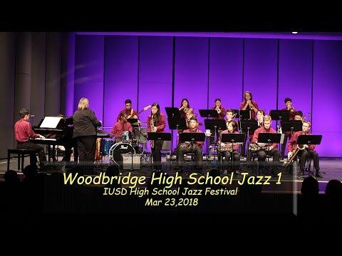 2018: Woodbridge High School at IUSD HS Jazz Festival