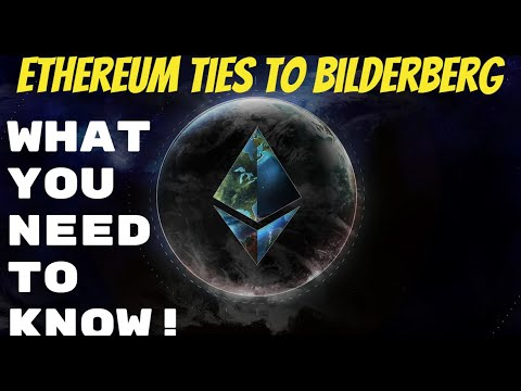 Ethereum Linked To Bilderberg Gets Putin Endorsement - What You NEED To Know!