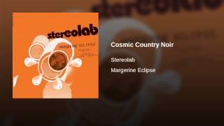 Cosmic Country Noir